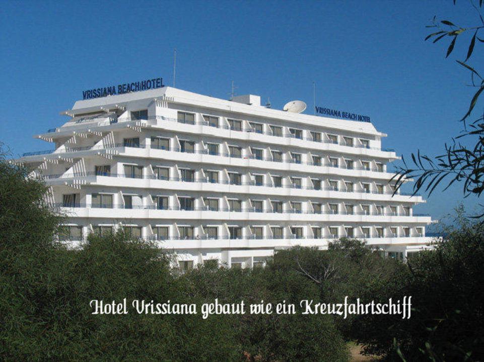 Hotel Vrissiana Beach wie ein Kreuzfahrtschiff Vrissiana Beach Hotel
