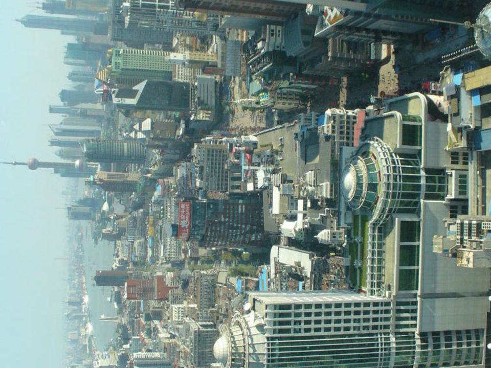 Ausblick von der drehbaren Kuppel Radisson Blu Hotel Shanghai New World