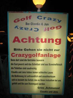 Eingangsschild Crazygolfanlage bei Claudia & Jens - Restaurant Crazy Golf (geschlossen)