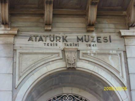 Eingang - Atatürk Müzesi/Atatürk-Museum