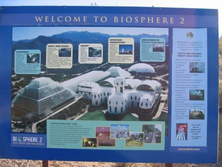 Biosphere 2 in Tucson: Informationstafel  - Biosphere 2
