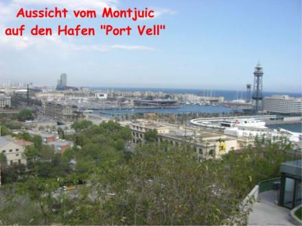 Aussicht vom Montjuic - Parc Montjuic