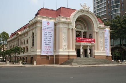 Koloniales Vermächtnis - Opernhaus in Saigon