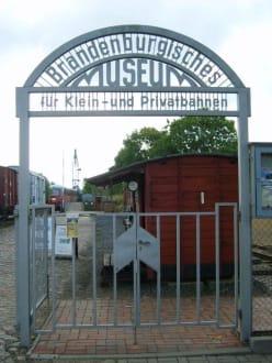 Der Eingang in die Kleinbahnwelt - Brandenburgisches Museum für Klein- und Privatbahnen