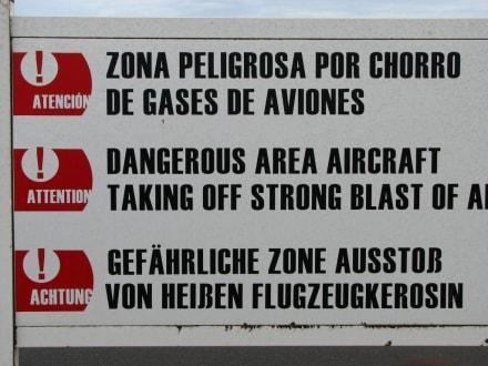 Gefährliche Zone - nicht zu nahe treten - Flughafen Arrecife (ACE)